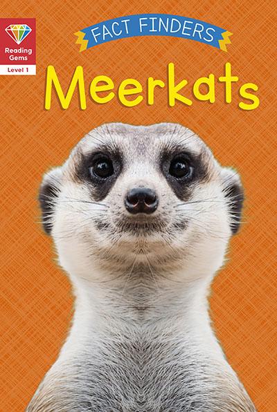 Reading Gems Fact Finders: Meerkats (Level 1) - Jacket