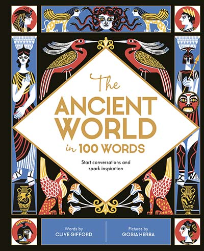 The Ancient World in 100 Words - Jacket