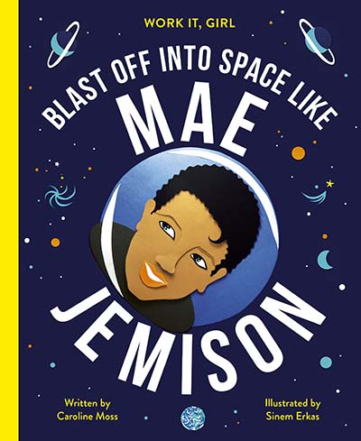 Work It, Girl: Mae Jemison - Jacket