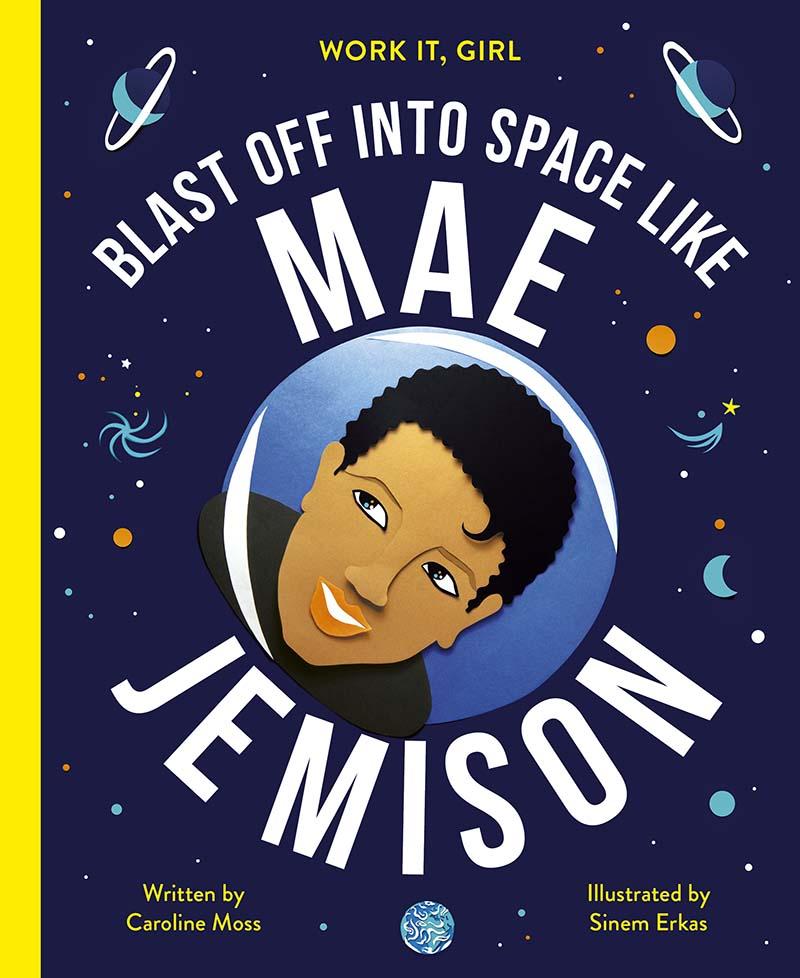 Work It, Girl: Mae Jemison - Jacket