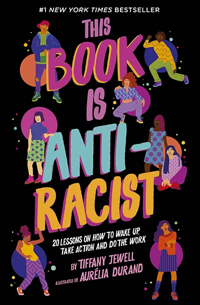 This Book Is Anti-Racist - Jacket