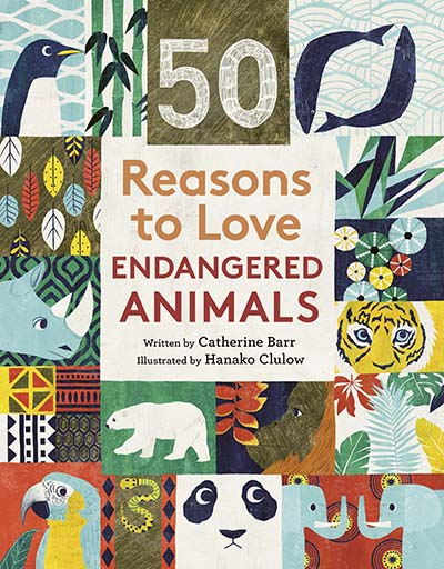 50 Reasons To Love Endangered Animals - Jacket