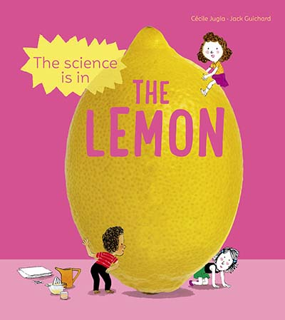 The Science is in the Lemon - Jacket