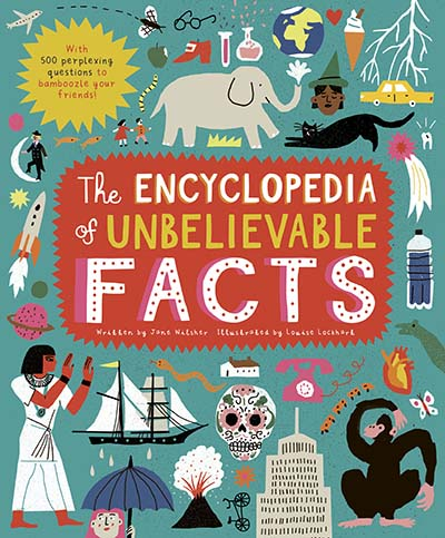The Encyclopedia of Unbelievable Facts - Jacket