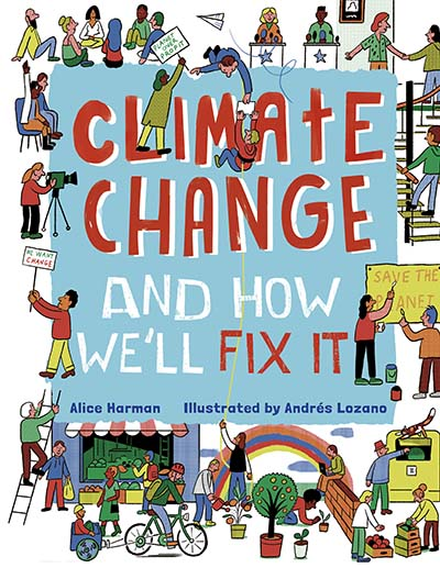 Climate Change (And How We'll Fix It) - Jacket