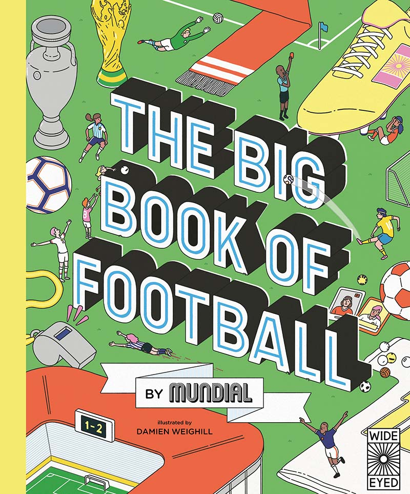 The Big Book of Football by MUNDIAL - Jacket