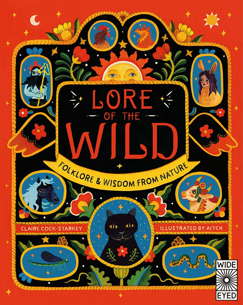Lore of the Wild: Folklore and Wisdom from Nature - Jacket