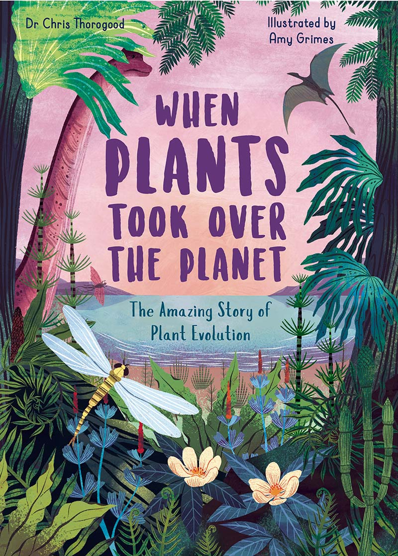 When Plants Took Over the Planet - Jacket