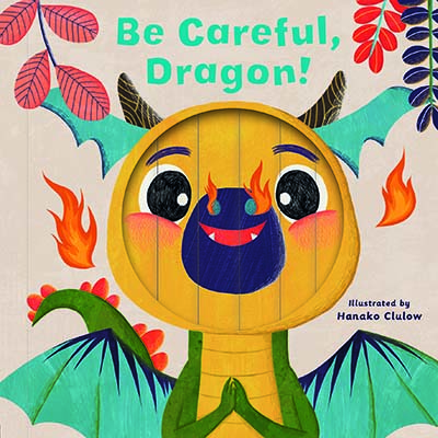 Little Faces: Be Careful, Dragon! - Jacket