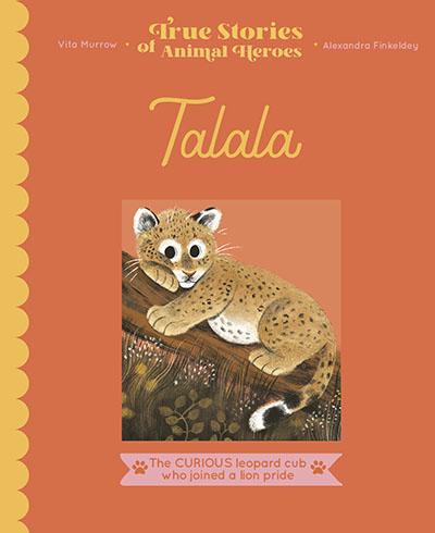 True Stories of Animal Heroes: Talala - Jacket