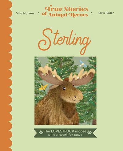 True Stories of Animal Heroes: Sterling - Jacket