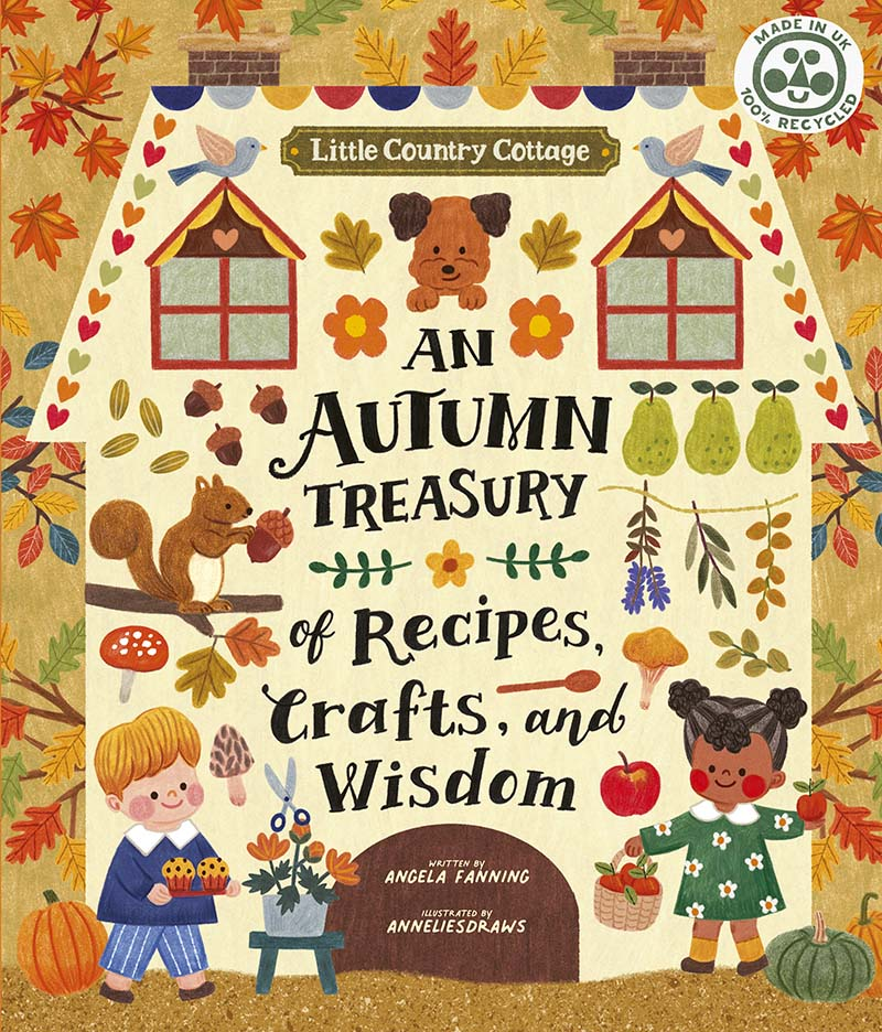 Little Country Cottage: An Autumn Treasury of Recipes, Crafts and Wisdom - Jacket