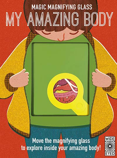 Magic Magnifying Glass: My Amazing Body - Jacket