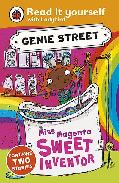Miss Magenta, Sweet Inventor: Genie Street: Ladybird Read it yourself - Jacket