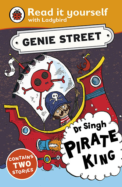 Dr Singh, Pirate King: Genie Street: Ladybird Read it yourself - Jacket
