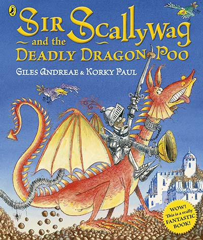 Sir Scallywag and the Deadly Dragon Poo - Jacket
