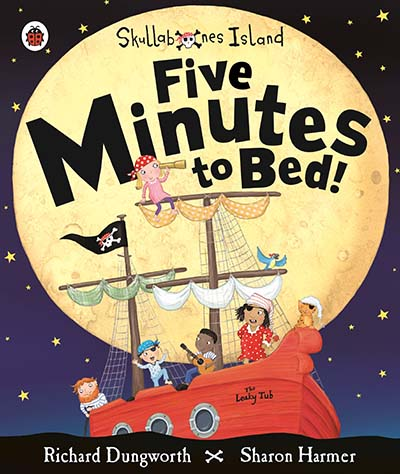 Five Minutes to Bed! A Ladybird Skullabones Island picture book - Jacket