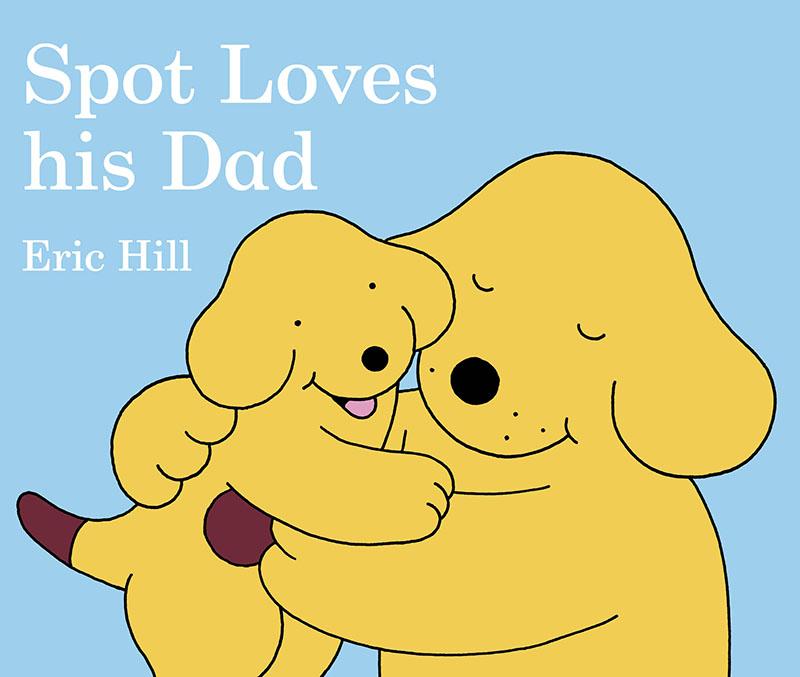 Spot Loves His Dad - Jacket