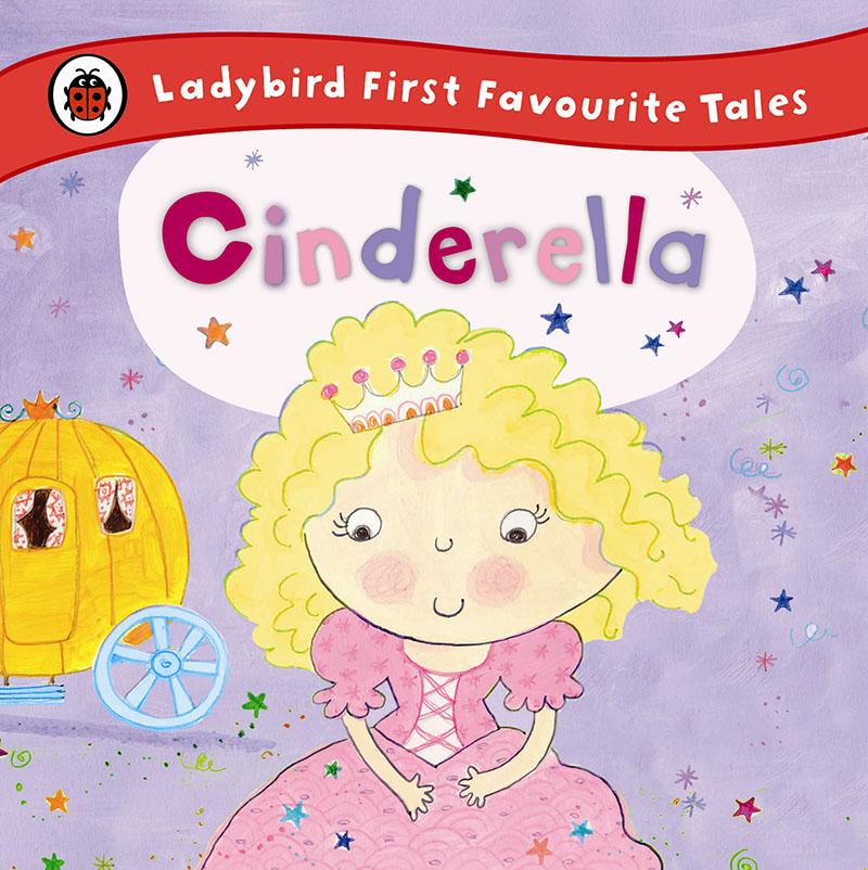 Cinderella: Ladybird First Favourite Tales - Jacket