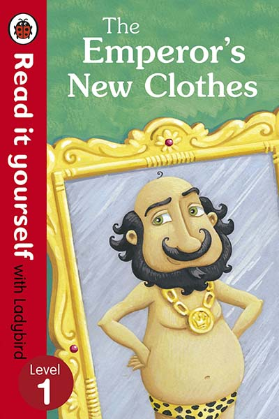 The Emperor's New Clothes - Read It Yourself with Ladybird - Jacket
