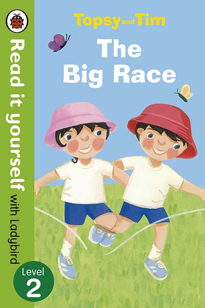 Topsy and Tim: The Big Race - Read it yourself with Ladybird - Jacket