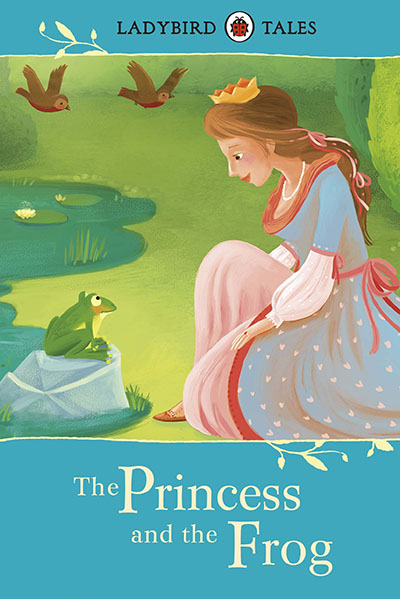 Ladybird Tales: The Princess and the Frog - Jacket