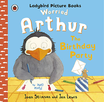 Worried Arthur: The Birthday Party Ladybird Picture Books - Jacket