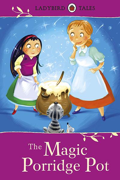 Ladybird Tales: The Magic Porridge Pot - Jacket