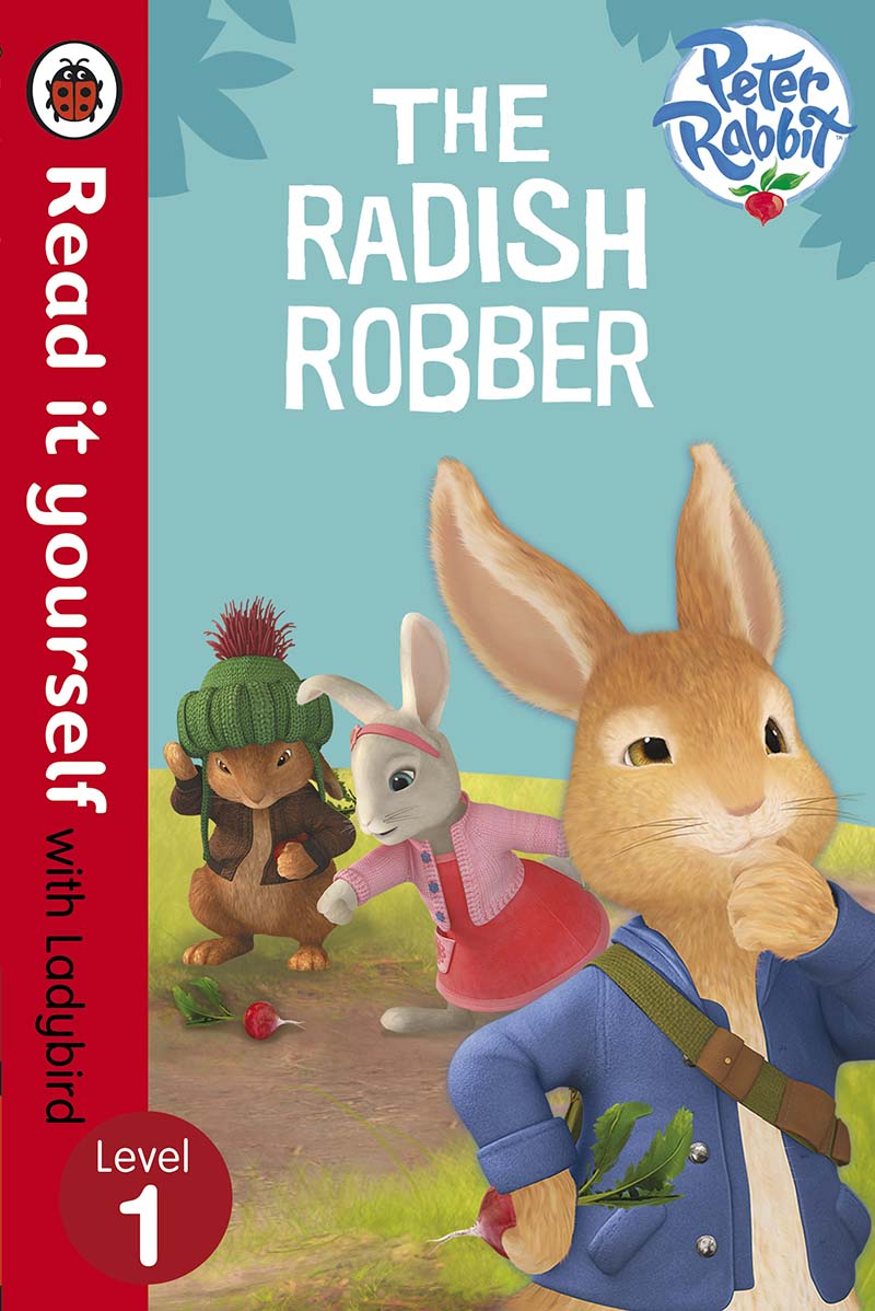 Peter Rabbit: The Radish Robber - Read it yourself with Ladybird - Jacket