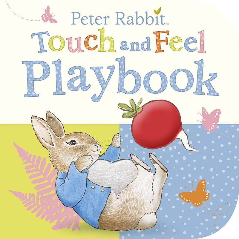 Peter Rabbit: Touch and Feel Playbook - Jacket