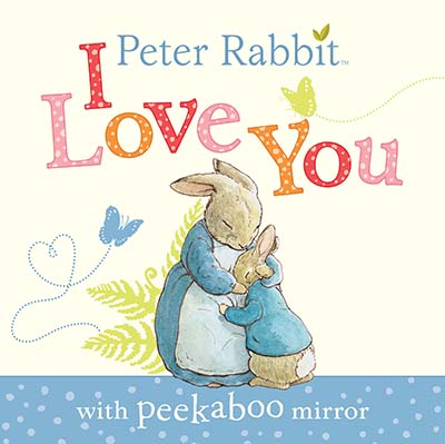 Peter Rabbit: I Love You - Jacket