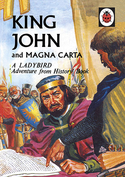 King John and Magna Carta: A Ladybird Adventure from History book - Jacket