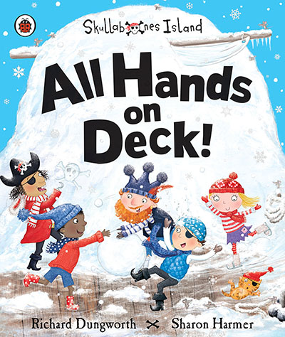 All Hands on Deck!: A Ladybird Skullabones Island picture book - Jacket
