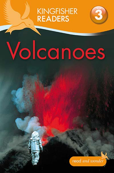 Kingfisher Readers: Volcanoes (Level 3: Reading Alone with Some Help) - Jacket