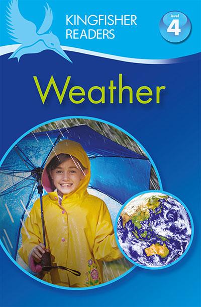 Kingfisher Readers: Weather (Level 4: Reading Alone) - Jacket