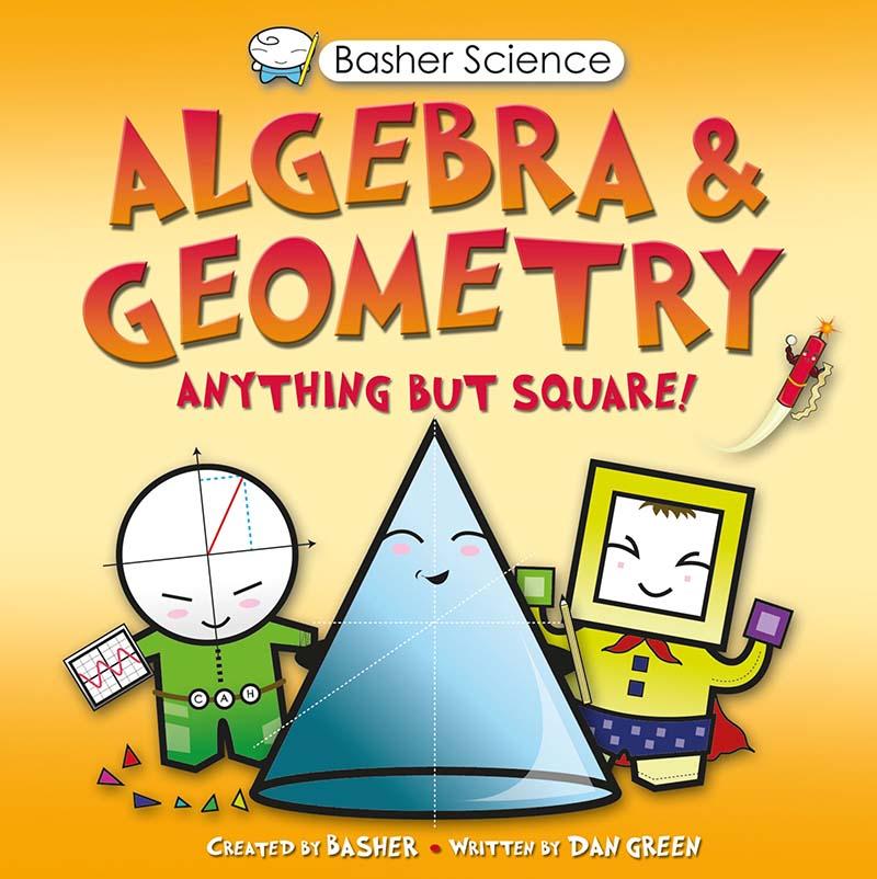 Basher Science: Algebra and Geometry - Jacket