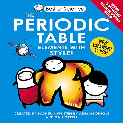 Basher Science: The Periodic Table - Jacket