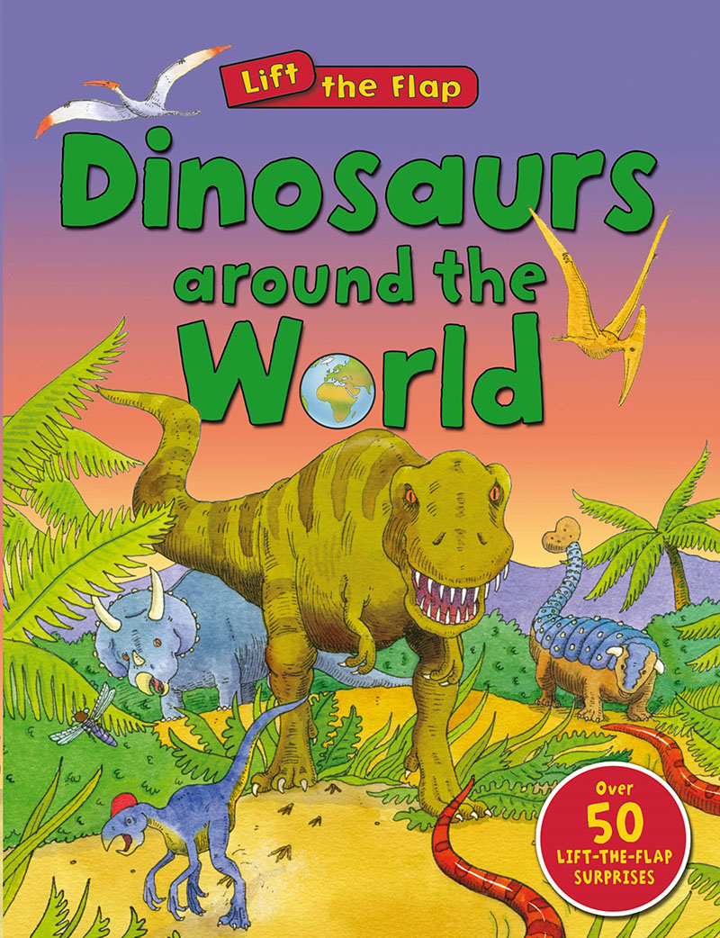 Dinosaurs Around the World (Lift the Flap) - Jacket