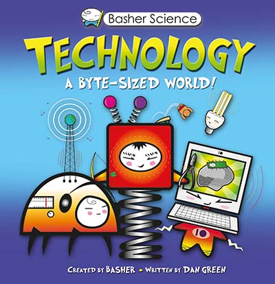 Basher Science: Technology - Jacket
