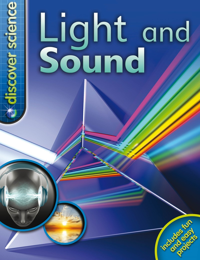 Discover Science: Light and Sound - Jacket