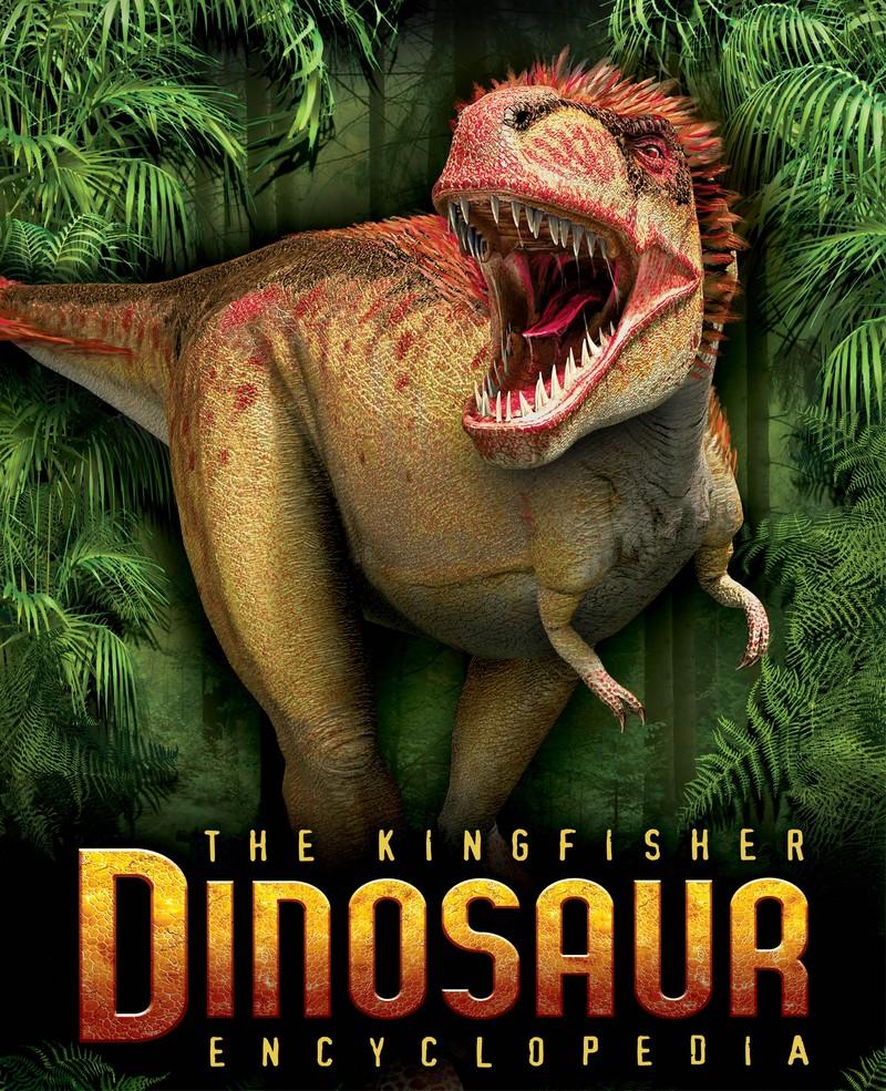 The Kingfisher Dinosaur Encyclopedia - Jacket