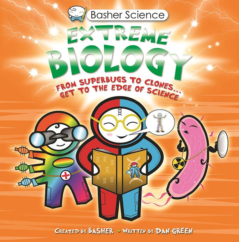 Basher Science: Extreme Biology - Jacket