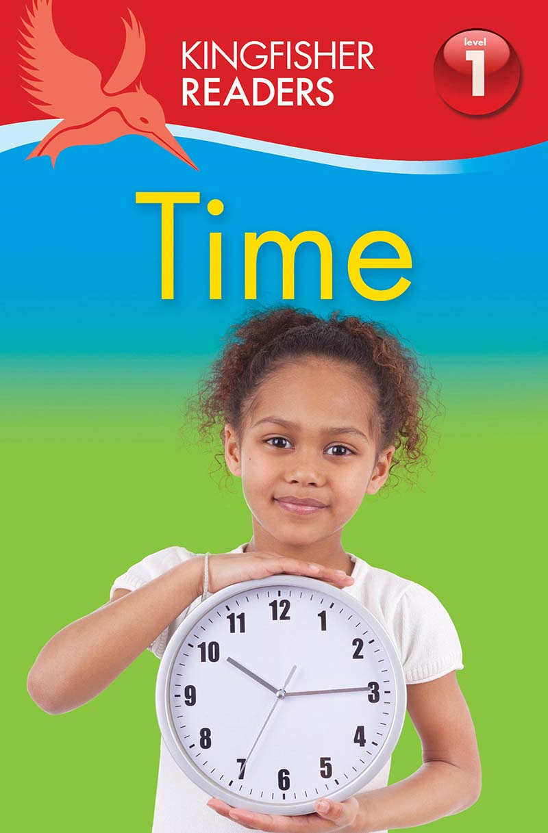 Kingfisher Readers: Time (Level 1: Beginning to Read) - Jacket