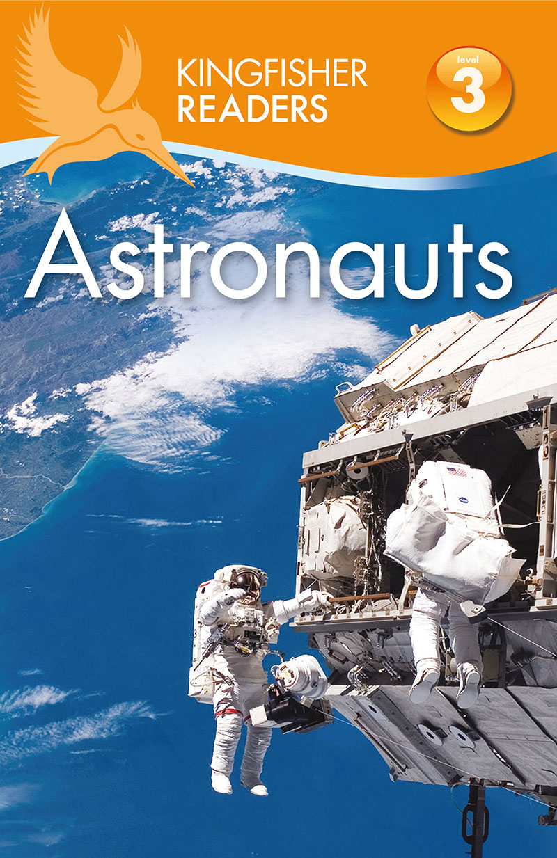 Kingfisher Readers: Astronauts (Level 3: Reading Alone with Some Help) - Jacket