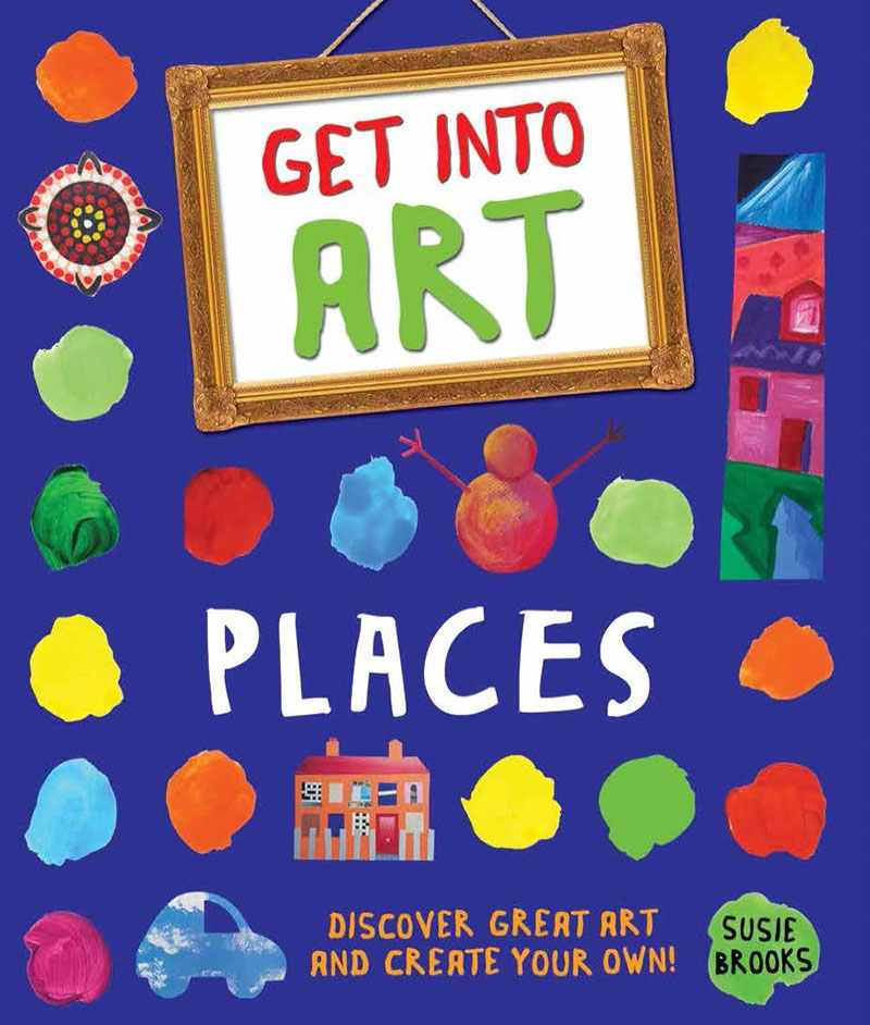 Get Into Art: Places - Jacket