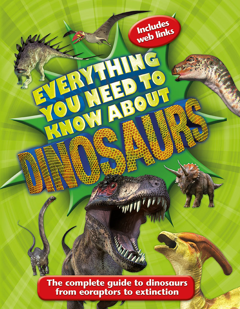 Everything You Need to Know About Dinosaurs - Jacket