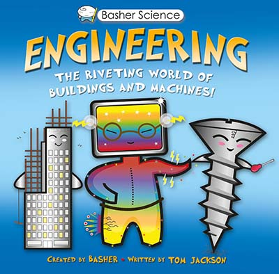 Basher Science: Engineering - Jacket