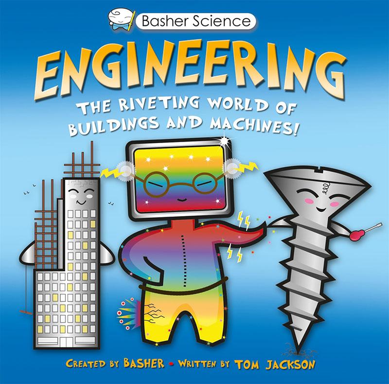 Basher Science: Engineering - Jacket
