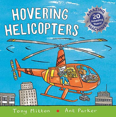 Amazing Machines: Hovering Helicopters - Jacket