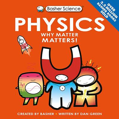 Basher Science: Physics - Jacket
